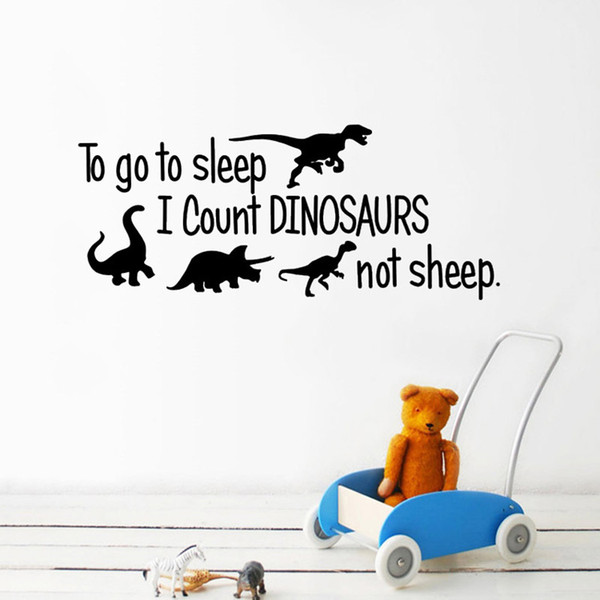 To go to sleep I count DINOSAURS not sheep Wall Sticker for Kids room decoration Mural Art Decals wallpaper home decor stickers
