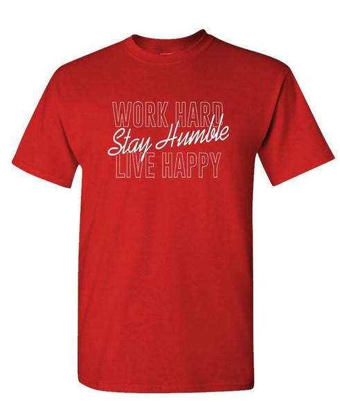 ÇALIŞMA SERT KALMAK Mütevazı Canlı Mutlu - Unisex Pamuklu Tişört Tee Gömlek
