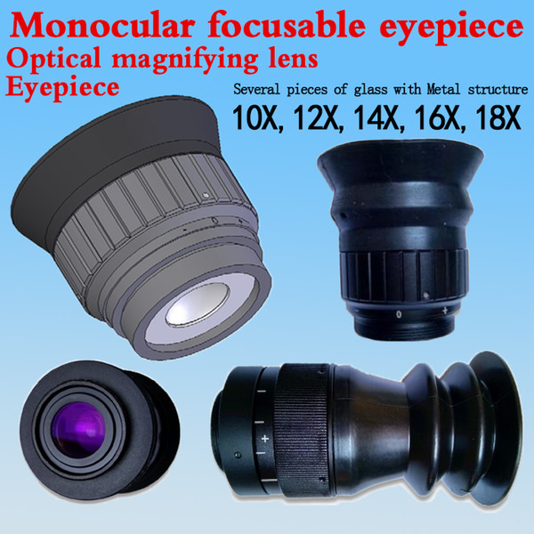 best selling Optical magnifying lens Magnification10X 14X 18X Monocular focusable eyepiece