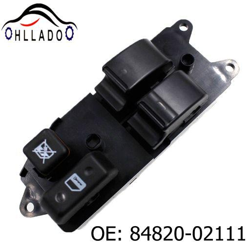 top popular HLLADO New Power Master Window Switch 84820-02111 Electric lifter Window Switch 8482002111 For T oyota C orolla Verso 2002-2007 2021