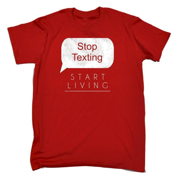 Stop Texting Start Living T-SHIRT Fashion Phone Text Cell Funny Gift Birthday