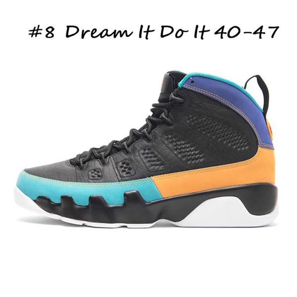 #8 Dream It Do It 40-47