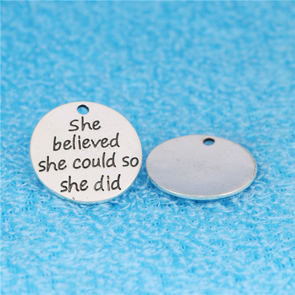 20pcs 25MM she believe she could so she did charms vintage antique DIY Jewelry Alloy Accessories Round Brand Lithography Patterns pendants