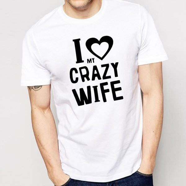 2019 Yaz Harajuku -siyahbeyaz I Love My Crazy Karı Baskılı Desen Yuvarlak Yaka Pamuk Moda Erkekler Kısa Kollu Casual T Shirt