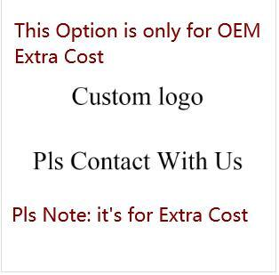 Extra cost for OEM( customized )