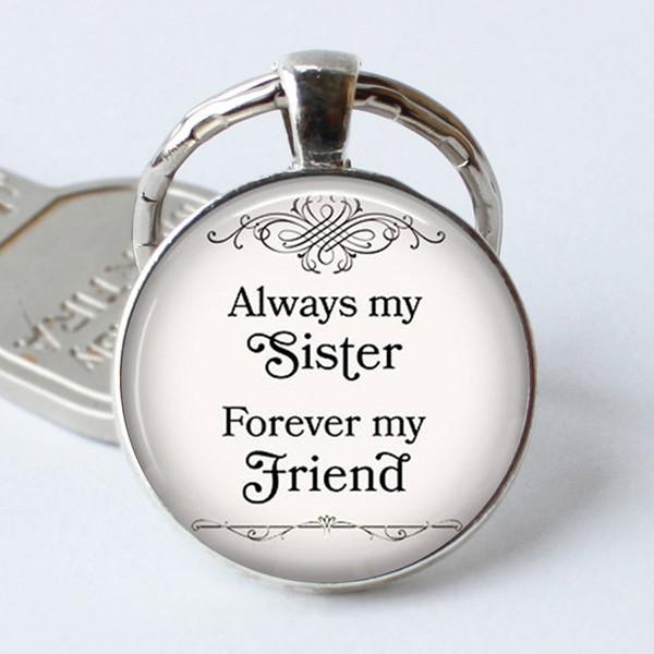 Toujours ma soeur pour toujours mon ami Porte-verre Dôme Porte-clefs Pendentifs Porte-clés Chaîne de Noël charme mode cadeau d'amitié Bijoux