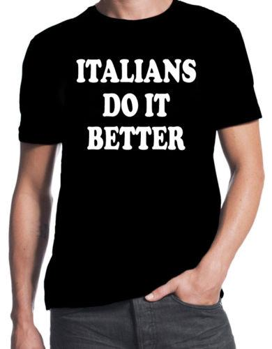 Italians Do It Better Funny 80's Style Forza Italy Pride Party New Black T-Shirt T-Shirt For Men Design Short Sleeve Thanksgiving Day Custom