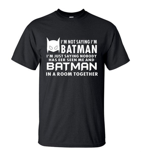 Camping T-Shirts Hot Sale Summer T-Shirt Funny I'm Just Saying batman streetwear Hip Hop Tops Tee brand clothing t shirts for fans S-3X