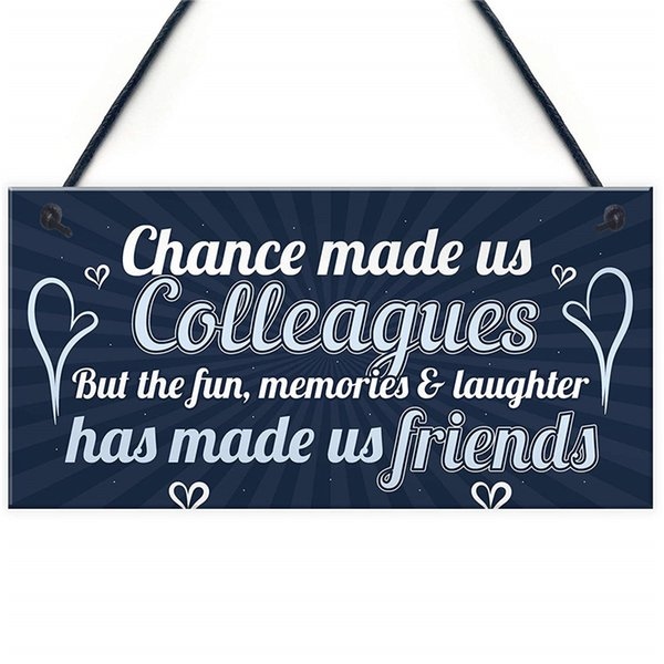 Chance Made Us Colleagues Friendship Friend Hanging Plaque Leaving Job Work CoWorker Gift Birthday