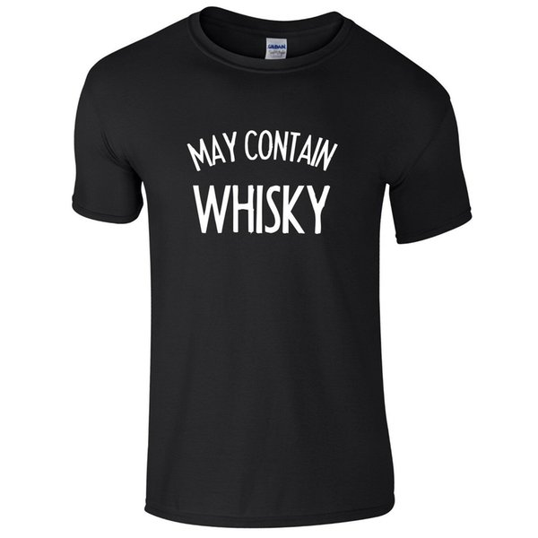 MAY CONTAIN WHISKY Mens T-Shirt S-3XL Funny Printed Alcohol JokeFunny free shipping Unisex Tshirt
