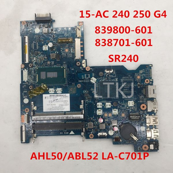 High quality For Pavilion 15-A 440 G3 Laptop motherboard 838701-601 839800-601 AHL50/ABL52 LA-C701P With SR240 CPU 100% full Tested