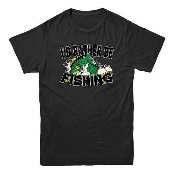 I'd Rather Be Fishing Pole Bass Trout Lake Sportsman Outdoors Gift Men's T-shirt Funny free shipping Unisex Casual Tshirt