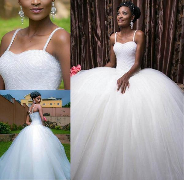 2019 Perlen Perlen Ballkleid Brautkleider Spaghetti-Trägern Afrikanische Brautkleider Plus Size Reißverschluss Zurück Brautkleider für Bräute