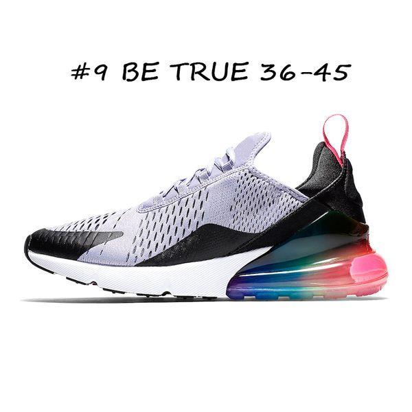 #9 BE TRUE