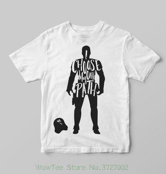 Eu Escolho Meu Próprio Caminho T-shirt Unisex 1088 Tshirt O-pescoço Personalidade Verão Moda Masculina T-shirts