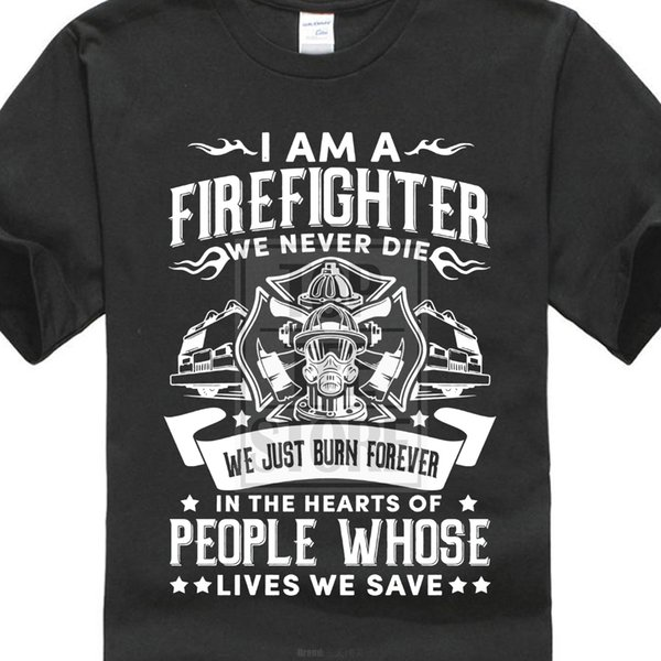 2018 Summer New Arrival Male Best Selling T Shirt Firefighter Fireman Tee Shirt 100% Cottont Transfers Hipster