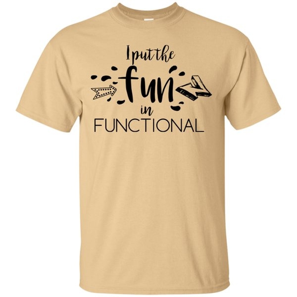 I put the fun in functional - Funny IT TShirt Business Analyst Tester Coder QA Funny free shipping Unisex Casual