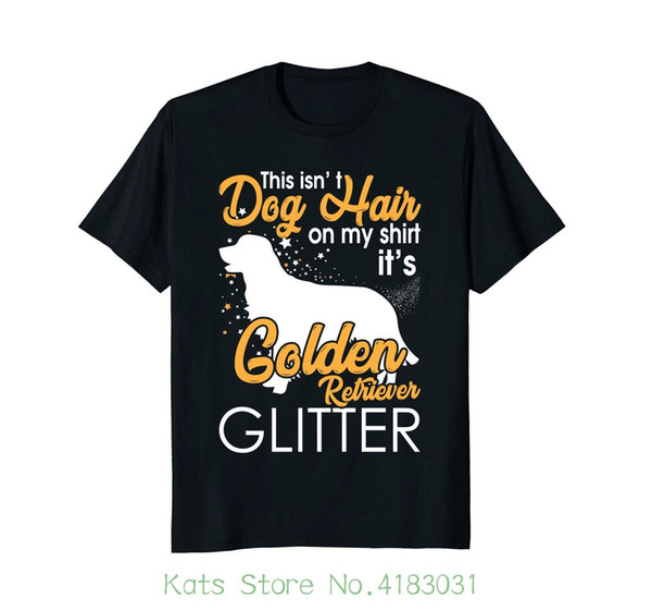 This Is not Dog Hair È la maglietta Glitter Golden Retriever New Funny Brand Clothing