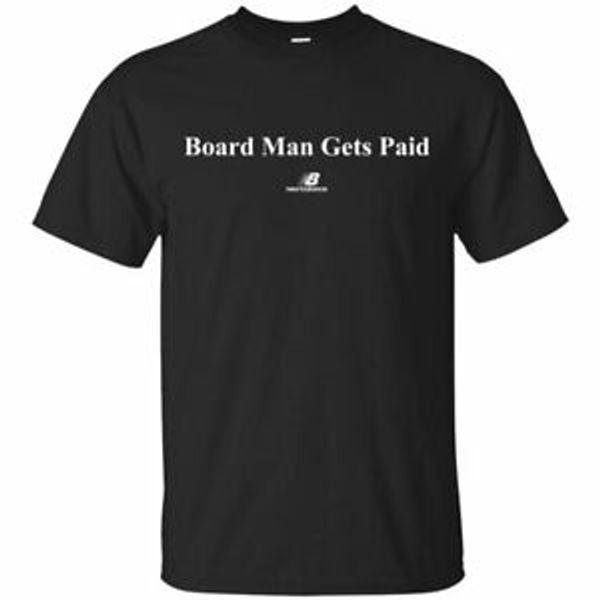 Unisex Board Man Gets Shirt pagadoT Shirt