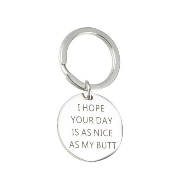 I Hope Your Day is As Nice As My Butt Humor Pendant Key chain Gift Romantic Gifts for Boyfriend Girlfriend Couple Gift