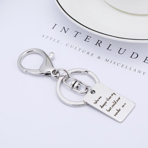 Inspirational stainless steel Lobster Clasp Pendant Key chain Take Me Deeper Than My Feet Could Ever Wander Key ring