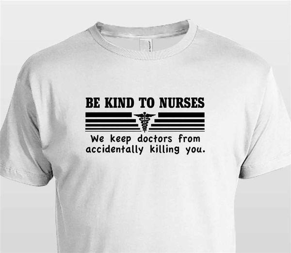 China Style Fashion Rock Seien Sie freundlich zu Krankenschwestern. Wir halten Ärzte davon ab, Sie zu töten