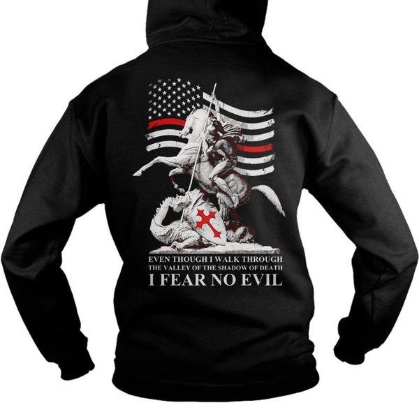 Verdadeiros Quotations Red Cruzado I Fear No Evil, Templários Us Flag Hoodie unisex