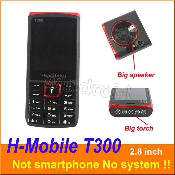 Cheap H-Mobile T300 2.8 inch Mobile Cell Phone Dual Sim Quad Band 2G GSM Unlocked with big torch speaker whats app Free shipping DHL 20pcs