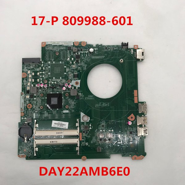 For Pavilion 17-P serie 809988-601 Laptop motherboard DAY22AMB6E0 DDR3 With E1-6010 CPU 100% full Testd