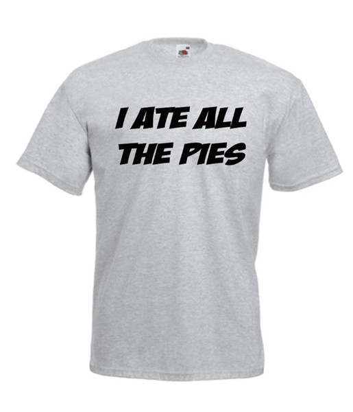 I ATE THE PIES funny diet xmas birthday gift idea mens womens adult T SHIRT TOP