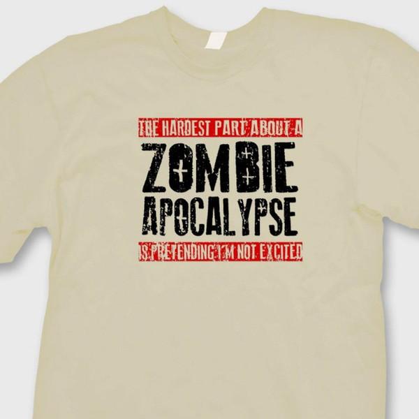 Самая трудная часть зомби-апокалипсиса футболки смешные Tee ShirtFunny бесплатная доставка мужская повседневная футболка топ