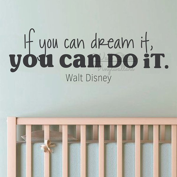 If You Can Dream It Quotes Wall Stickers Baby Nursery Wall Quotes Decal Removable Children Room Quote Wall Decor Cut Vinyl Q320