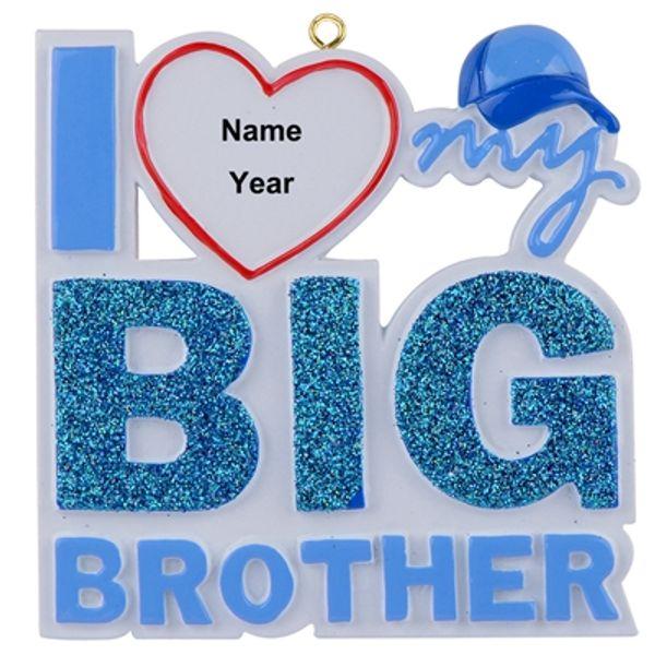 I Love my Big Brother