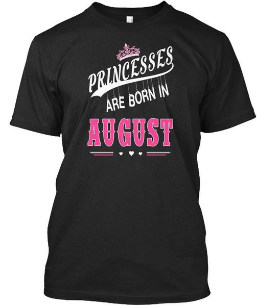 Princesses Are Born In August Standard Unisex T-Shirt (S-5XL)