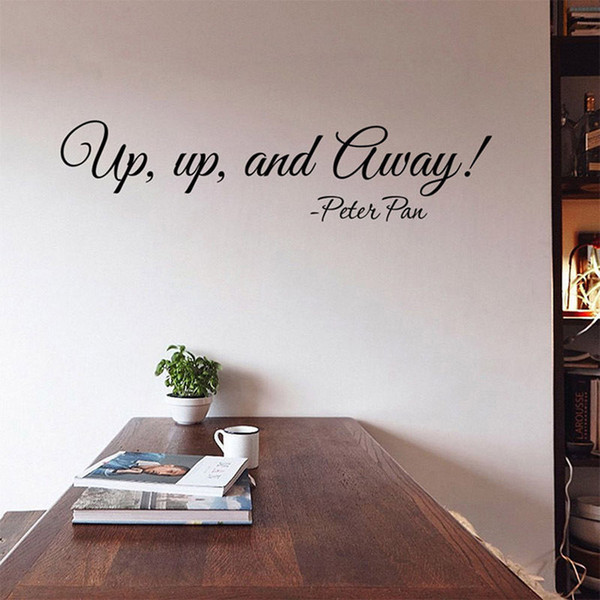 Peter Pan Wall Sticker Quotes DIY Vinyl UP UP AND AWAY Wall Art Decals for Living Room and Office Decoration Motivational Decor