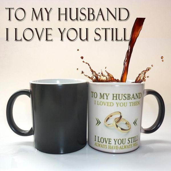 Acheter Pour Mon Mari Cadeau Danniversaire De Mariage Tasse De Café Couleur Magique Mug Meilleur Cadeau Pour Votre Mari De 3641 Du Jawman