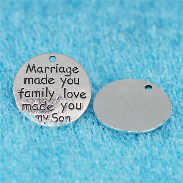 20pcs 25MM Marriage made you family love made you my son charms antique message pendants Vintage jewelry for bracelet earring