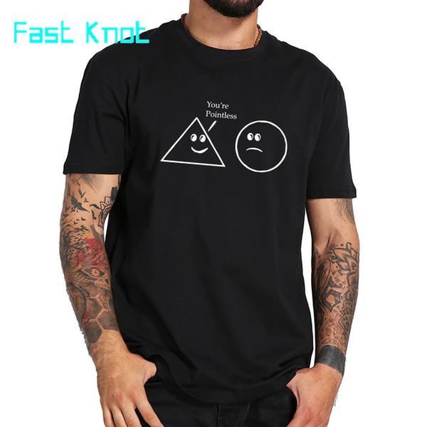 Tamanho da UE 100% algodão Você é Pointless Padrão Math o círculo do triângulo geométrica Crew Neck Manga Curta T-shirt