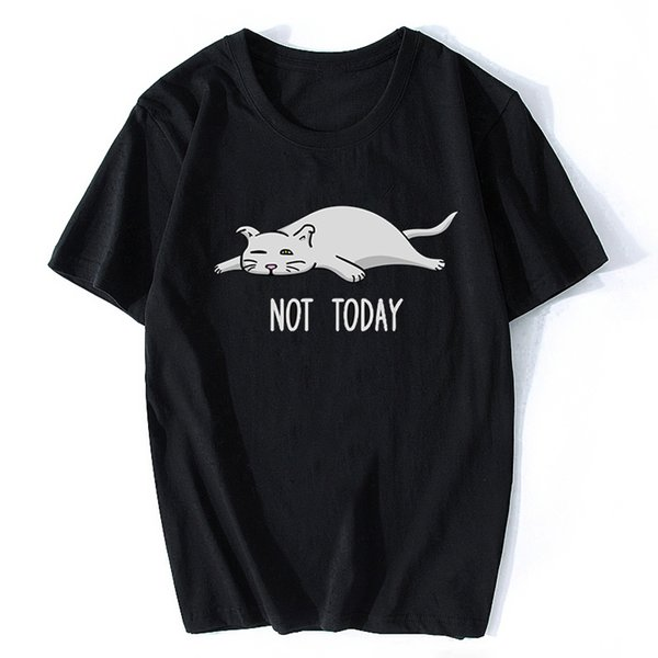 Not Today Funny Cute Lazy Sweet Cat Women T Shirt Not Today Funny Black T Shirt Women Top Femme Camisetas Mujer