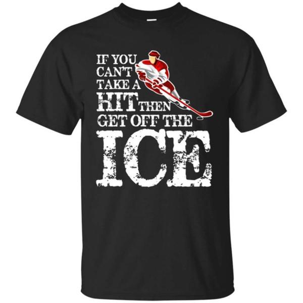 Graphic Tees Tripulação Pescoço Homens Se Você Não Pode Tomar um Hit Em Seguida, Saia Do Gelo De Manga Curta Camisas Do Presente