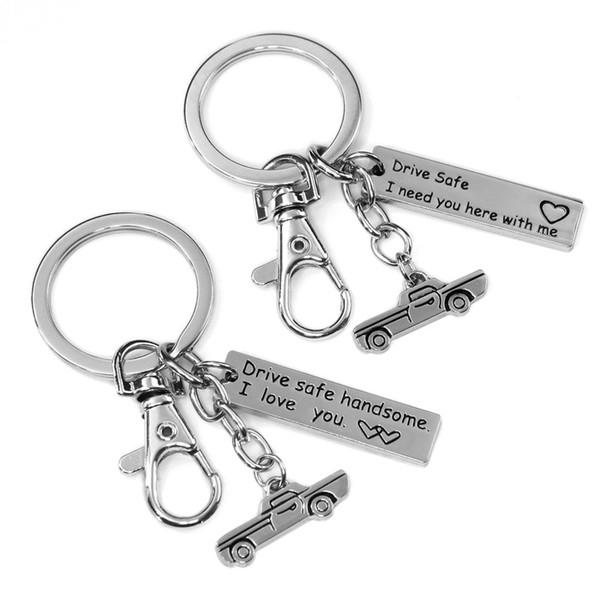 Porte-clés gravé Drive Safe, j'ai besoin de vous ici avec moi pour couple amoureux petite amie bricolage porte-clés porte-clés en acier inoxydable
