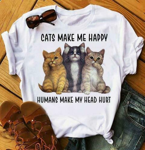 Les chats me rendent heureux Les humains me font mal à la tête TShirt Blanc Coton S-6XL Hommes Femmes Unisexe Mode Tshirt Livraison Gratuite