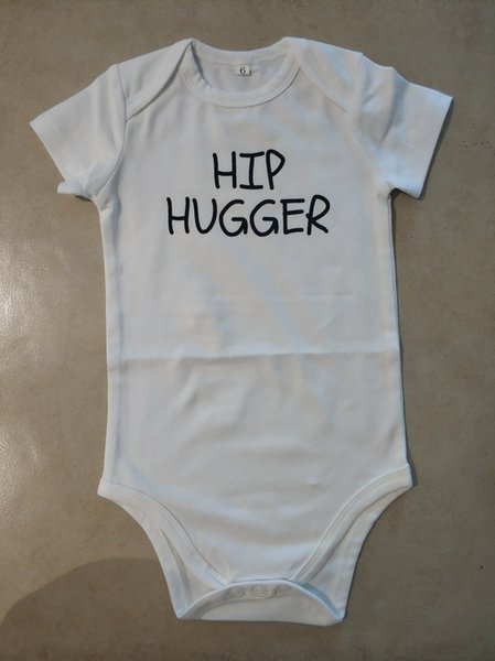 best selling Funny Baby Onesie White Bodysuit Infant Newborn HIP HUGGER print Cotton Baby boy Girl clothes 2019 Summer Cheap Wholesale