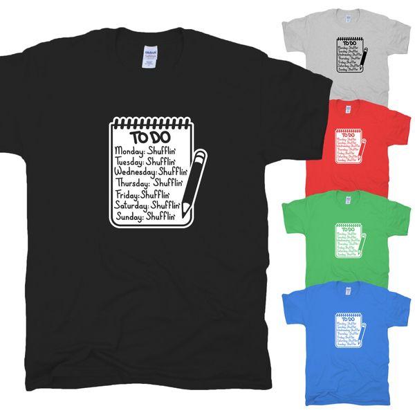 Shuffling Evereday Viernes Trabajo Arbeit Freitag Dance Club Dub Camiseta Anthem S-XXL Divertido envío gratis Camiseta casual Unisex
