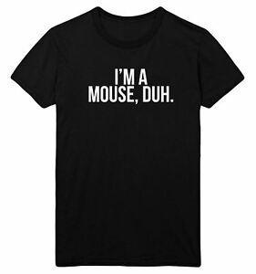 AUSVERKAUF I 039 m Eine Maus Duh T-Shirt Top Mean Girls Kostüm Günstige CEM2