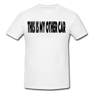 BU BENIM DİĞER ARABA Erkek veya Bayan Fit T Gömlek T Gömlek Komik Hediye YENILIK