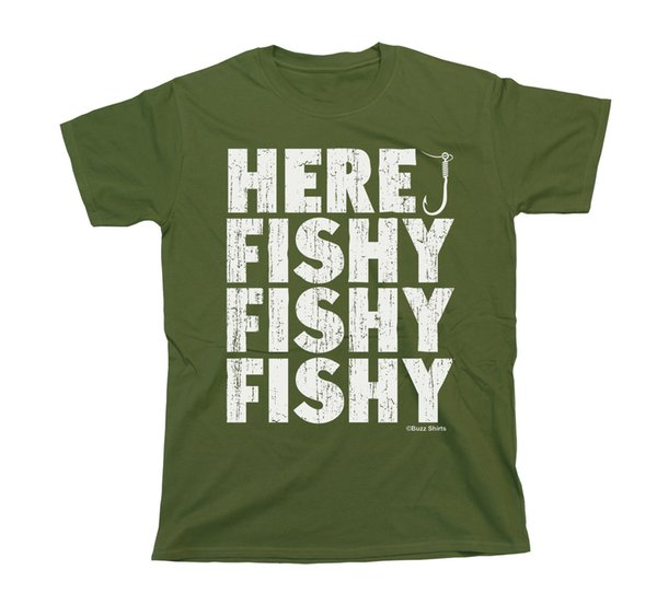 Here Fishy Fishy Fishy T-Shirt Mens Ladies Unisex Fit Funny Fishing Funny free shipping Unisex Casual
