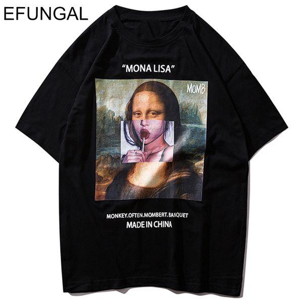 Efungal Lustige Mona Lisa Gedruckt Kurzarm T Shirts Streetwear Männer 2019 Sommer Harajuku Hip Hop Top Tees Baumwolle Casual T-shirts Y19060601