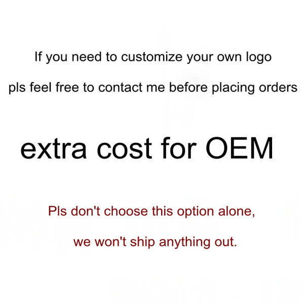 Extra cost for OEM(Customized)