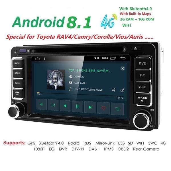 4G DVR SWC MAP 2DIN QuadCore Android8.1 Автомобильный DVD-плеер для TOYOTA Previa Старый Corolla Camry Rav4 Прадо Териос Виос Hilux GPS Navi